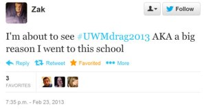 I'm about to see #UWMdrag2013 AKA a bit reason I went to this school